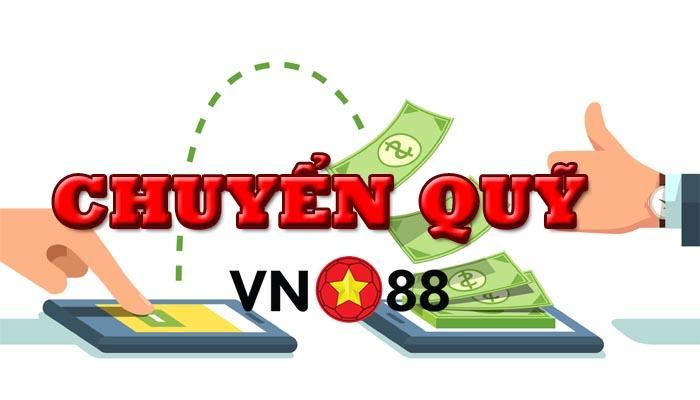 Hướng dẫn chuyển quỹ tại VN88 để chơi game thành công 100%