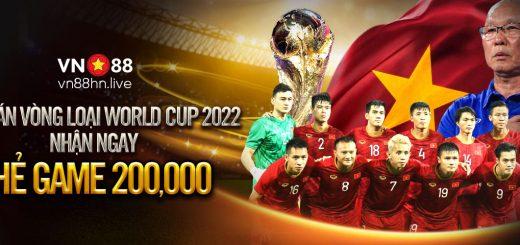 DỰ ĐOÁN VÒNG LOẠI WORLD CUP 2022 NHẬN NGAY THẺ GAME 200,000đ