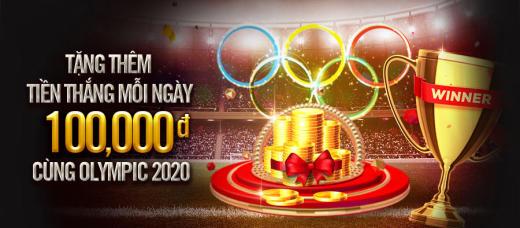 Tặng thêm 100k tiền thắng mỗi ngày tại Olympic 2020